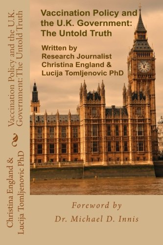 9781518832369: Vaccination Policy and the U.K. Government: The Untold Truth
