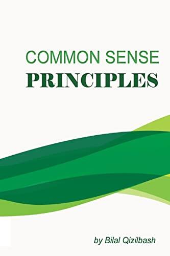 9781518832475: Common Sense Principles