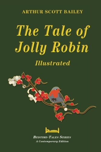 9781518833236: The Tale of Jolly Robin - Illustrated (Bedtime-Tales Series)