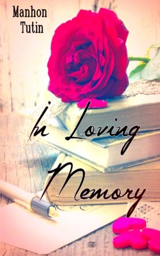 9781518834301: In Loving Memory (French Edition)