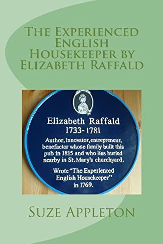 9781518834523: The Experienced English Housekeeper by Elizabeth Raffald