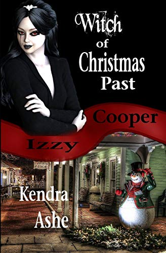 9781518835247: Witch of Christmas Past: An Izzy Cooper Mystery (Volume 4)