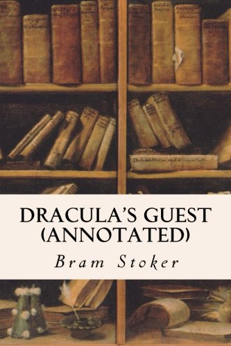 9781518836343: Dracula's Guest (annotated)