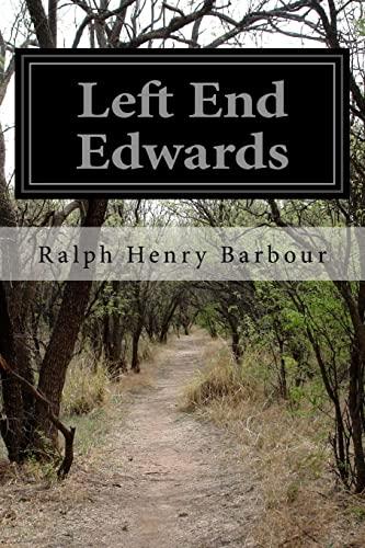 9781518836954: Left End Edwards
