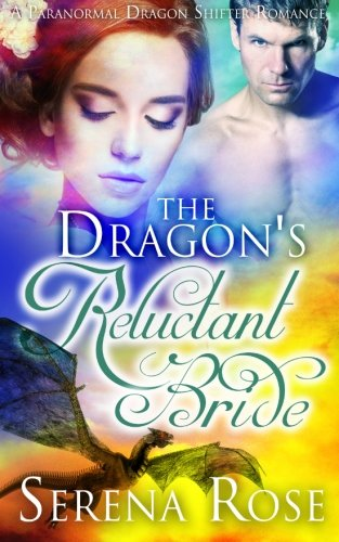 9781518837005: The Dragon's Reluctant Bride