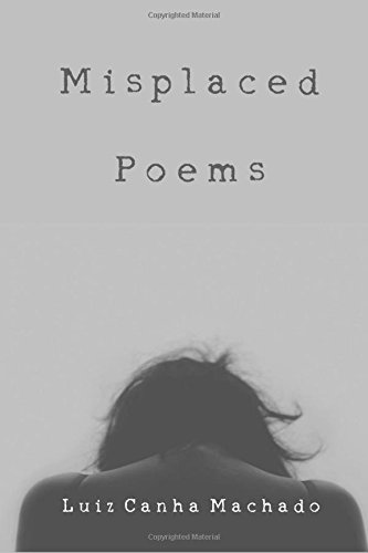9781518839474: Misplaced Poems