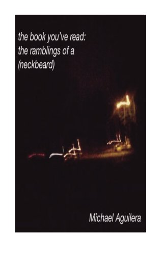 9781518840449: the book you've read: the ramblings of a (neckbeard)