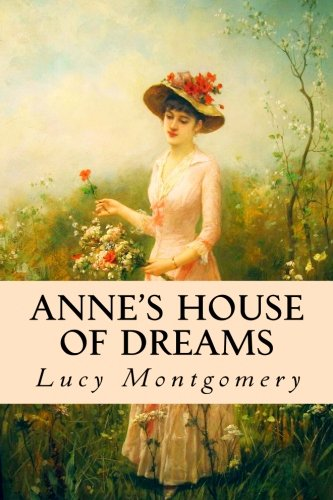 9781518842788: Anne's House of Dreams