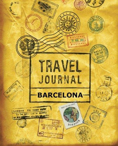 9781518844300: Travel Journal Barcelona