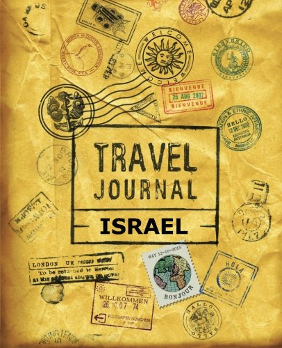 9781518845635: Travel Journal Israel