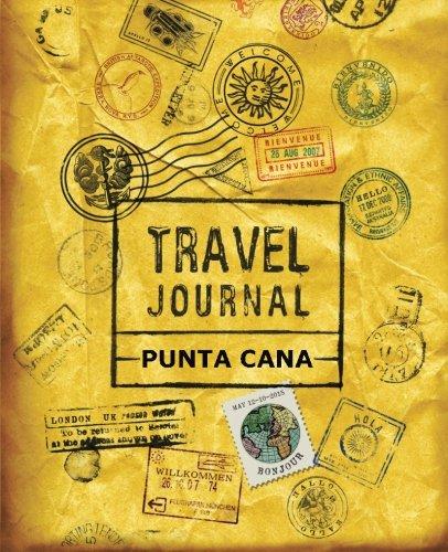 9781518845697: Travel Journal Punta Cana