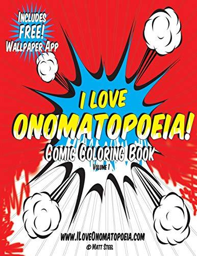 9781518854057: Comic Coloring Book: I Love Onomatopoeia!: Volume 1