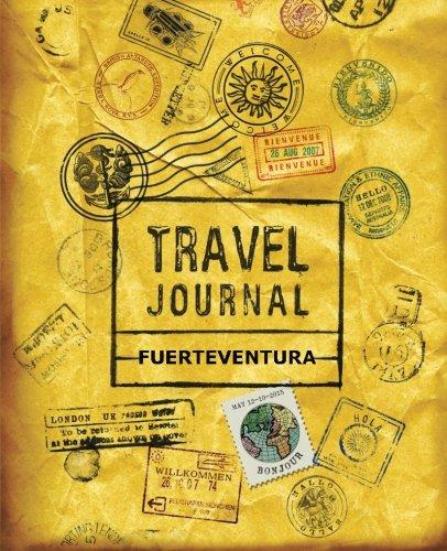 9781518855702: Travel Journal Fuerteventura