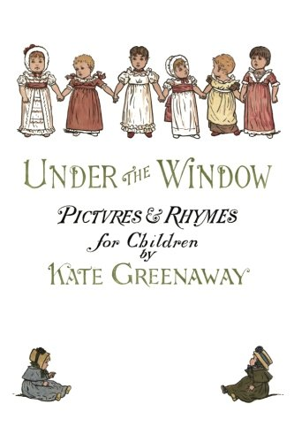 9781518855856: Under the Window: Pictures & Rhymes for Children