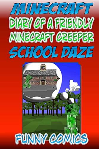 9781518856280: Mineraft - Diary Of A Friendly Minecraft Creeper: School Daze (Volume 2)