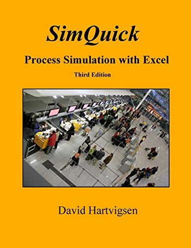9781518857966: SimQuick: Process Simulation with Excel, 3rd Edition