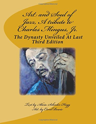 9781518859014: Art and Soul of Jazz, A tribute to Charles Mingus, Jr.