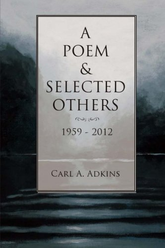 9781518859380: A Poem & Selected Others: 1959-2012