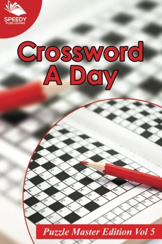 9781518861918: Crossword A Day: Puzzle Master Edition Vol 5 (Volume 5)