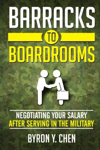 9781518862274: Barracks To Boardrooms: Negotiating Your Salary After Serving In The Military