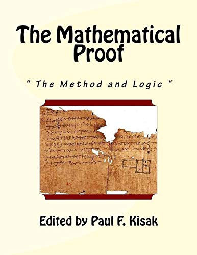 9781518863981: The Mathematical Proof: