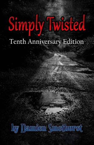 9781518865329: Simply Twisted - Tenth Anniversary Edition