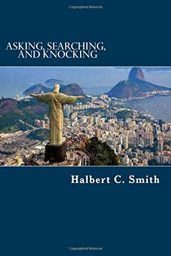 9781518868191: Asking, Searching, and Knocking: An Analytical Approach to Finding Faith