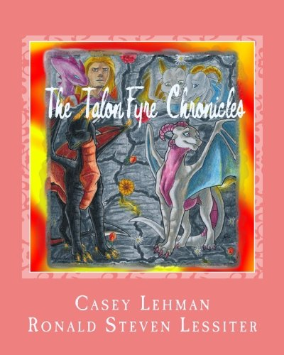 9781518868665: The TalonFyre Chronicles: A Second Chance (Volume 1)