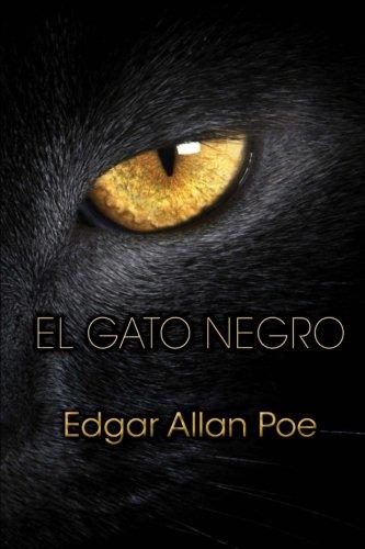 El gato negro (Spanish Edition): Edgar Allan Poe