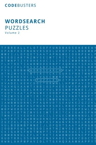 9781518872624: Wordsearch Puzzles, Volume 2: (100 Word Puzzles) Word Search. Word Hunt. Word Seek. Word Find. Word Fun! (CodeBusters Word-Search Puzzles)