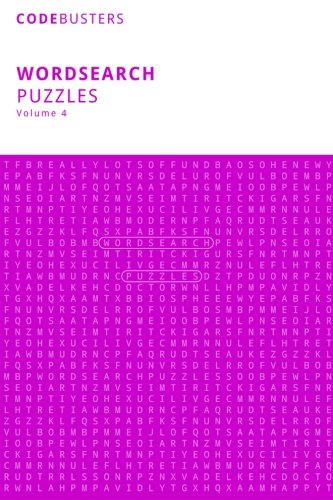9781518872648: Wordsearch Puzzles, Volume 4: (100 Word Puzzles) Word Search. Word Hunt. Word Seek. Word Find. Word Fun! (CodeBusters Word-Search Puzzles)