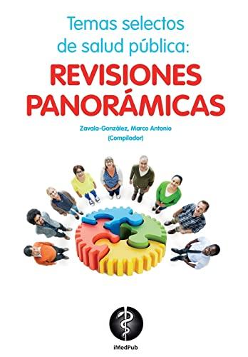 9781518873225: Temas selectos de salud publica: revisiones panoramicas