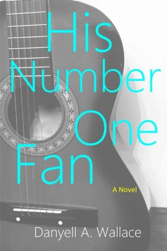 9781518876240: His Number One Fan