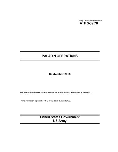 9781518876295: Army Techniques Publication ATP 3-09.70 Paladin Operations September 2015