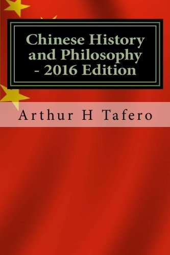 9781518877513: Chinese History and Philosophy - 2016 Edition: With Updated Modern Chinese Leaders