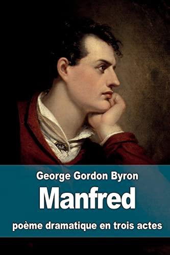 9781518881701: Manfred: poème dramatique en trois actes