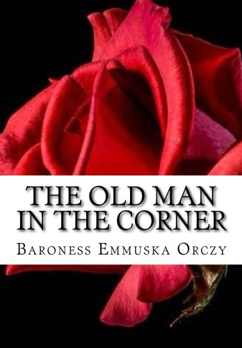 9781518882951: The Old Man in the Corner