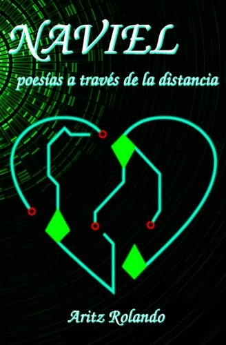 9781518882982: Naviel: Poesías a través de la distancia (Spanish Edition)