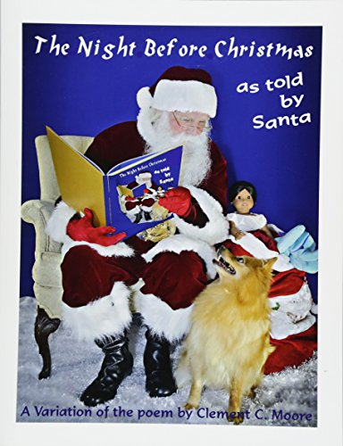 9781518883187: The Night Before Christmas: The Night Before Christmas... as Told by Santa