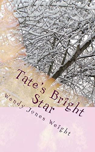 9781518883866: Tate's Bright Star (The Evergreen Lodge Series) (Volume 3)