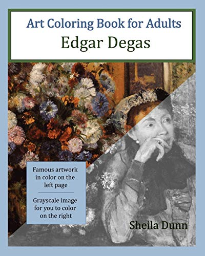 9781518884429: Art Coloring Book for Adults: Edgar Degas