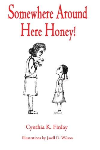 9781518885303: Somewhere Around Here Honey!
