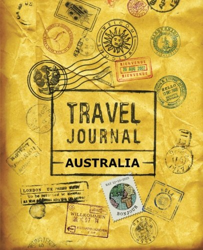 9781518886072: Travel Journal Australia [Idioma Inglés]