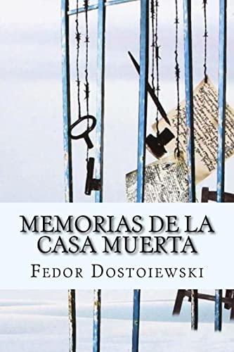 9781518887369: Memorias de la Casa Muerta (Spanish Edition)