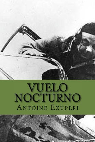 9781518887888: Vuelo Nocturno (Spanish Edition)