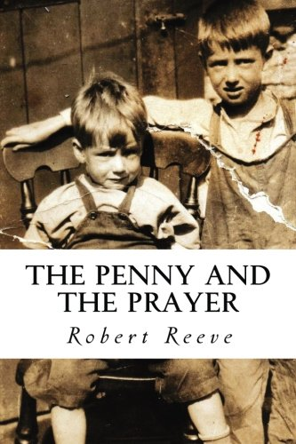 9781518890772: The Penny and The Prayer