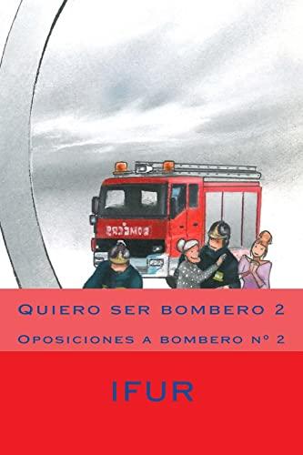 Quiero Ser Bombero 2 (Paperback): Jose Perez Vigueras,