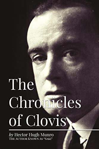The Chronicles of Clovis (Paperback): Hector Hugh Munro