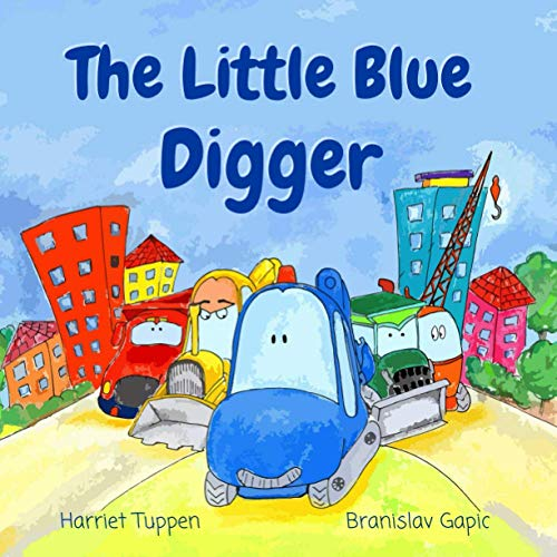 The Little Blue Digger - A Fun: Tuppen, Harriet