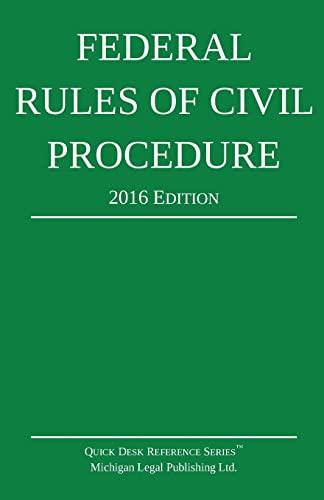 Federal Rules of Civil Procedure; 2016 Edition: Michigan Legal Publishing